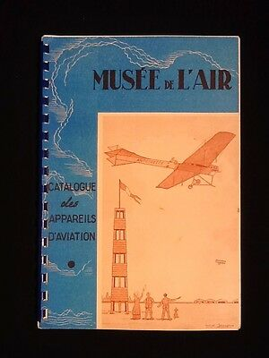 Musée de l' Air Catalogue des appareils d' Aviation 1962