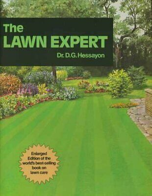 The Lawn Expert: The world's best-selling book ... by Hessayon, Dr D G Paperback