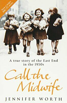 Call the Midwife by Jennifer Worth Book The Cheap Fast Free Post