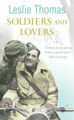 Soldiers and Lovers by Thomas, Leslie Paperback Book The Cheap Fast Free Post