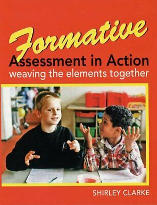 Formative Assessment in Action: weaving the elem... by Clarke, Shirley Paperback