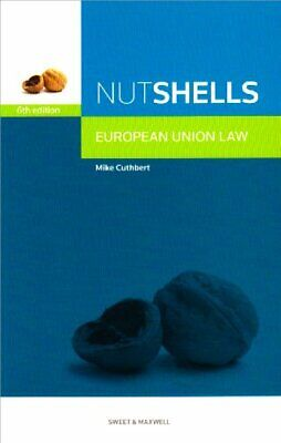 Nutshell European Union Law, Mike Cuthbert Paperback Book The Cheap Fast Free