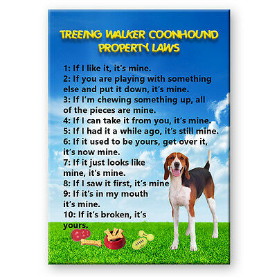 TREEING WALKER COONHOUND Property Laws FRIDGE MAGNET New DOG