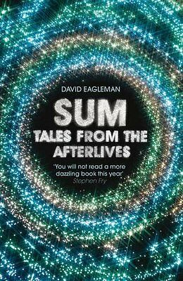 Sum: Tales from the Afterlives, Eagleman, David Paperback Book The Cheap Fast