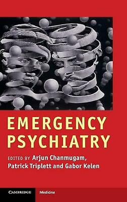 Emergency Psychiatry by Arjun Chanmugam (English) Hardcover Book Free Shipping!