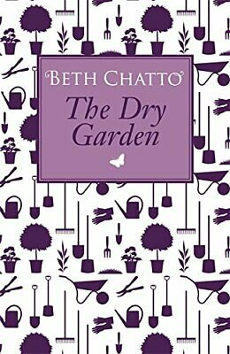 The Dry Garden by Chatto, Beth Paperback Book The Cheap Fast Free Post