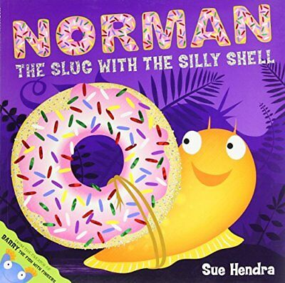 Norman the Slug with a Silly Shell, Hendra, Sue Paperback Book The Cheap Fast