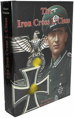 The Iron Cross 1. Class (Dietrich Maerz / George Stimson)