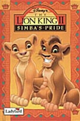 The Lion King II: Simba's Pride (Ladybird Book of the Disney Film) by Disney The