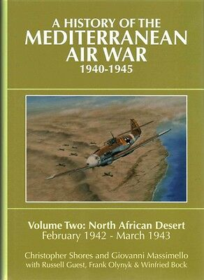History of the Mediterranean Air War, 1940-1945 by Frank Olynyk Hardcover Book (