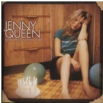 Jenny Queen - Girls Who Cry Need Cake [New CD]