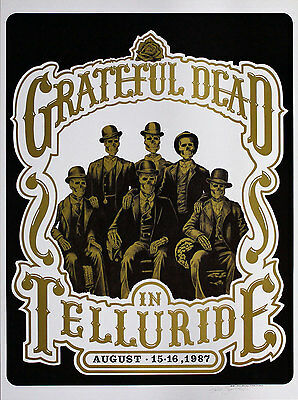 Scarce Grateful Dead 1987 Telluride Poster - Artist Signed Original!