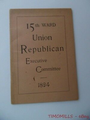 1894 Union Republican Party Executive Committee Fifteenth Ward Philadelphia Book