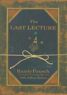 The Last Lecture by Pausch, Randy Book The Cheap Fast Free Post