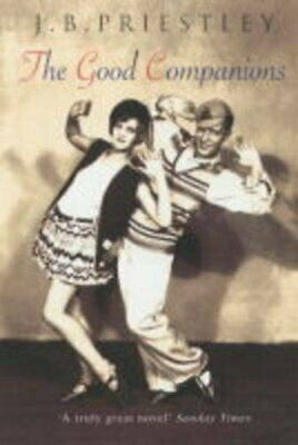 The Good Companions by Priestley, J. B. Paperback Book The Cheap Fast Free Post