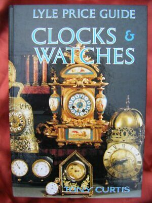 Lyle Price Guide: Clocks and Watches Hardback Book The Cheap Fast Free Post