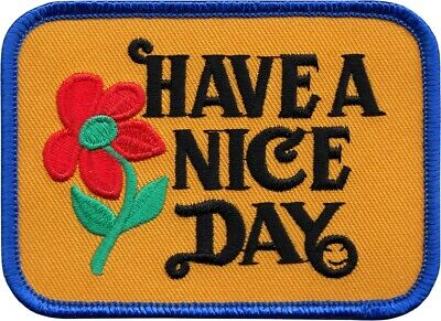 9964 Have a Nice Day Iron Sew On Patch Orange Retro Vintage Cute Flower Pretty