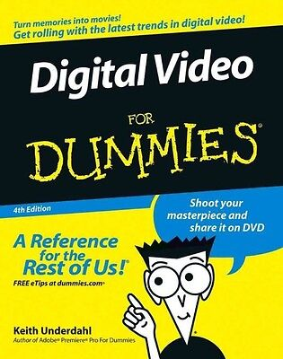 Digital Video for Dummies by Keith Underdahl Paperback Book (English)