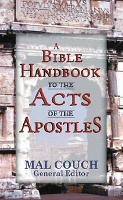 A Bible Handbook to the Acts of the Apostles by Mal Couch Paperback Book (Englis