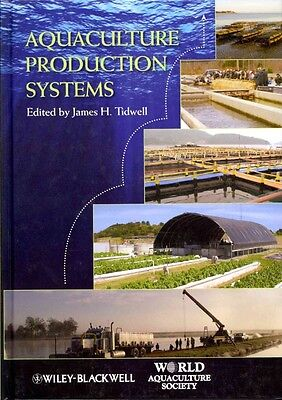 Aquaculture Production Systems by James H. Tidwell Hardcover Book (English)