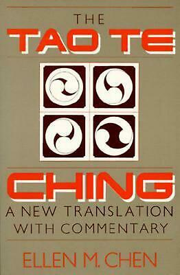 Tao Te Ching: A New Translation with Commentary by Ellen M. Chen (English) Paper