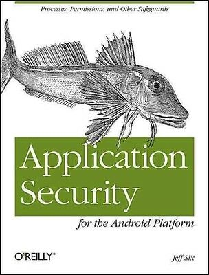 Application Security for the Android Platform by Jeff Six Paperback Book (Englis