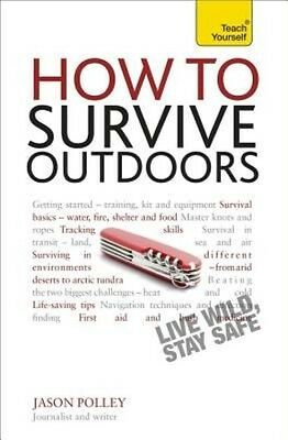 How to Survive Outdoors by Jason Polley Paperback Book (English)
