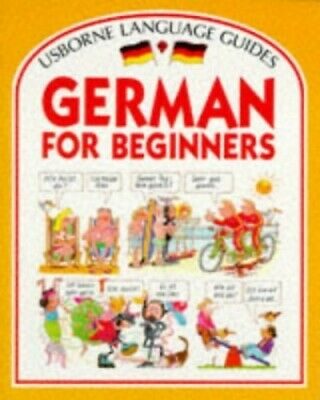 German for Beginners (Language for Beginners) by Shackell, John Paperback Book