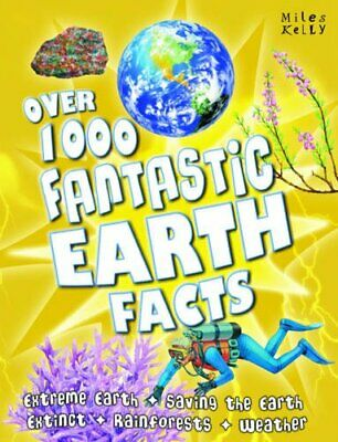 Over 1000 Fantastic Earth Facts by Miles Kelly Paperback Book The Cheap Fast