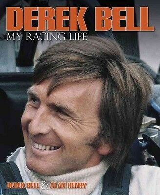 Derek Bell - My Racing Life by Derek Bell Hardcover Book (English)