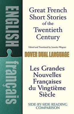 Great French Short Stories of the Twentieth Century: A Dual-Language Book by Sta