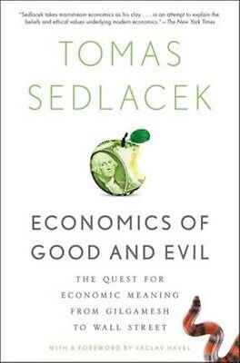 Economics of Good and Evil by Tomas Sedlacek Paperback Book (English)