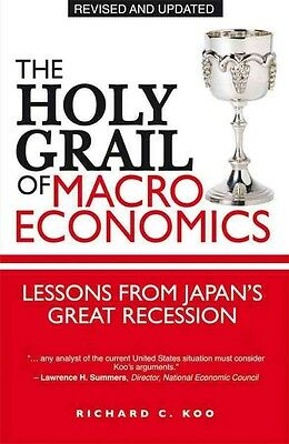 The Holy Grail of Macroeconomics by Richard C. Koo Paperback Book (English)