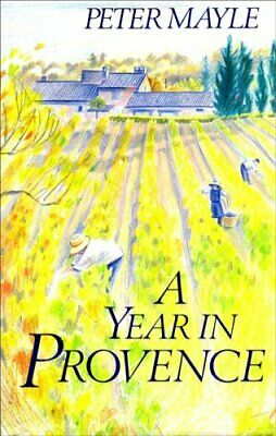 A Year in Provence by Mayle, Peter Hardback Book The Cheap Fast Free Post