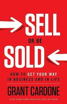Sell or be Sold by Grant Cardone Hardcover Book (English)