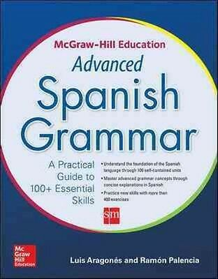 Mcgraw-Hill Education Advanced Spanish Grammar by Luis Aragones Paperback Book (