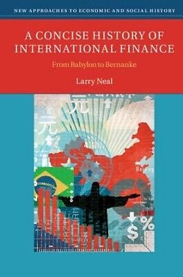 Concise History of International Finance by Larry Neal Paperback Book (English)