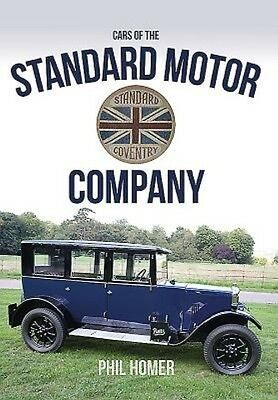 Cars of the Standard Motor Company by Phil Homer (English)