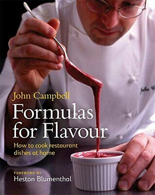 Formulas for Flavour: How to cook restaurant dishe... by John Campbell Paperback