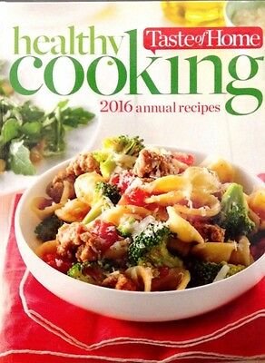 Taste of Home Healthy Cooking 2016 Annual Recipes new hardcover cookbook
