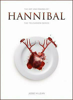 The Art and Making of Hannibal: The Television Series by Jesse McLean (English)