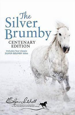 The Silver Brumby Centenary Edition by Elyne Mitchell Paperback Book