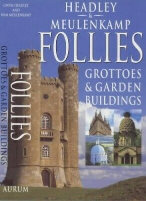Follies, Grottoes and Garden Buildings by Meulenkamp, Wim Paperback Book The