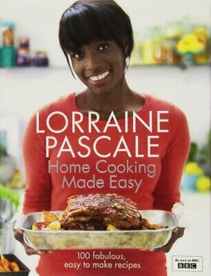 Home Cooking Made Easy by Pascale, Lorraine Hardback Book The Cheap Fast Free