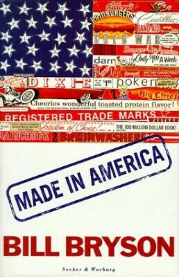 Made in America by Bryson, Bill Hardback Book The Cheap Fast Free Post