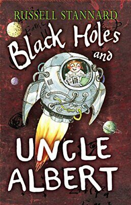 Black Holes and Uncle Albert by Stannard, Russell Paperback Book The Cheap Fast