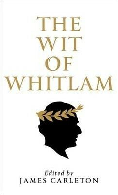 The Wit of Whitlam by James Carleton Paperback Book (English)
