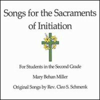 Mary Behan Miller - Songs for the Sacraments of Initiation [New CD]