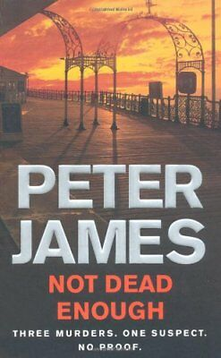 Not Dead Enough by James, Peter Paperback Book The Cheap Fast Free Post