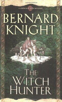 The Witch Hunter (Crowner John Mysteries) by Knight, Bernard Paperback Book